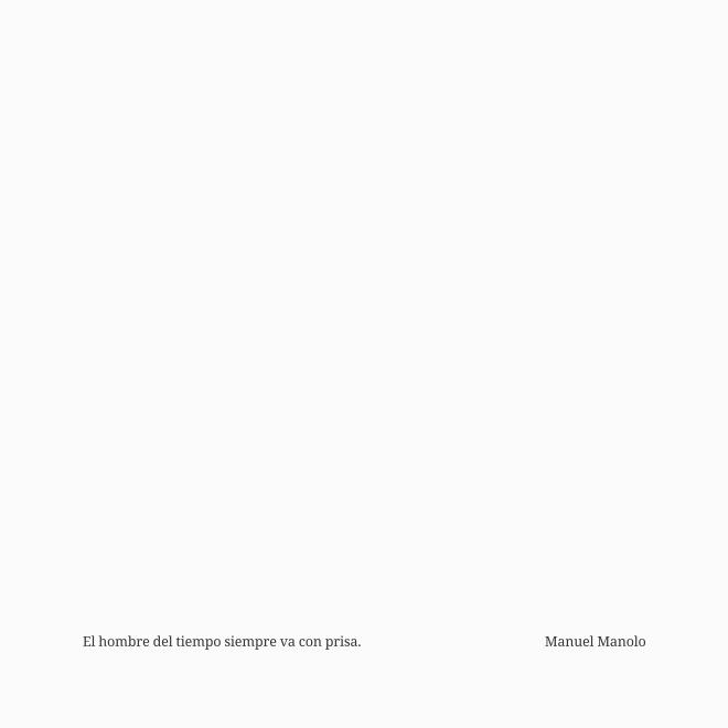 Manuel Manolo - El hombre del tiempo siempre va con prisa (2012) - ED210928