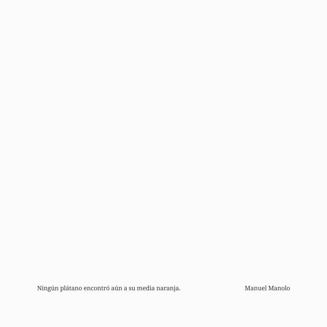 Manuel Manolo - Ningún plátano encontró aún a su media naranja (2020) - ED210606