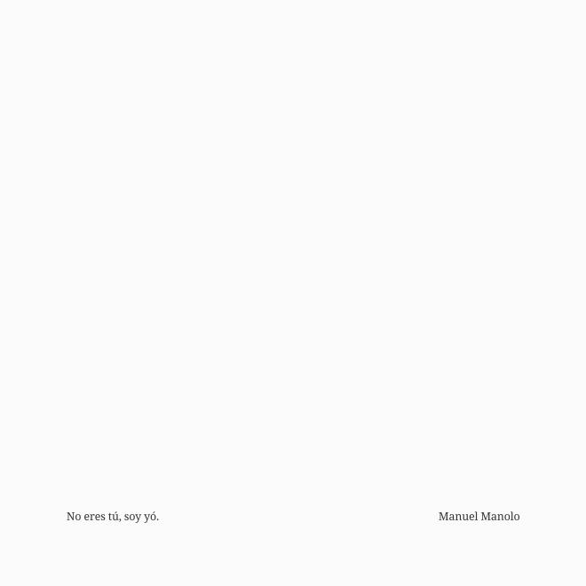 Manuel Manolo - No eres tú, soy yó (2021) - ED210801