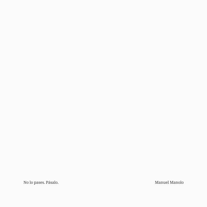 Manuel Manolo - No lo pases. Pásalo (2020) - ED210606