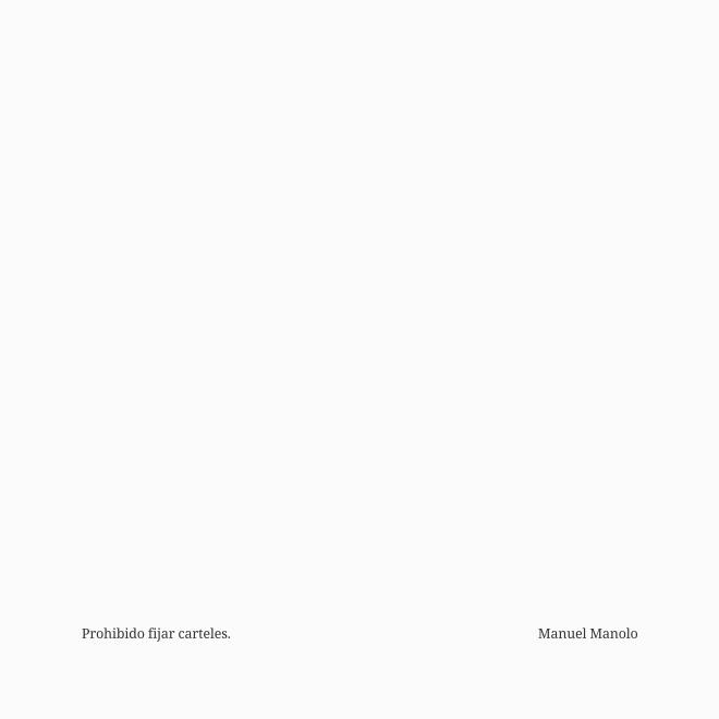 Manuel Manolo - Prohibido fijar carteles (2021) - ED211002