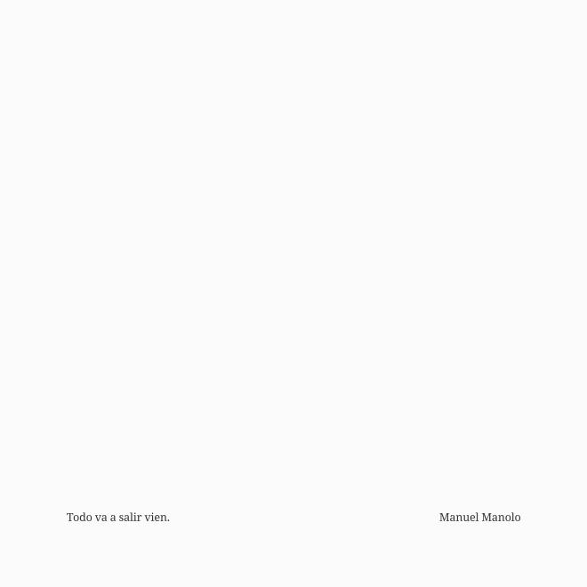 Manuel Manolo - Todo va a salir vien (2021) - ED210712